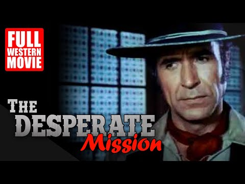 THE DESPERATE MISSION - FULL WESTERN MOVIE - 1969