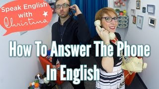 How to answer the phone in English - Everyday fluency in English