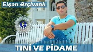 New Talish Song, Elsen Ercivanli - Tini Ve Pidame 2020