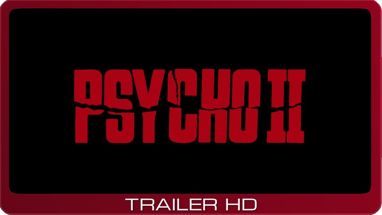 Psycho II ≣ 1983 ≣ Trailer