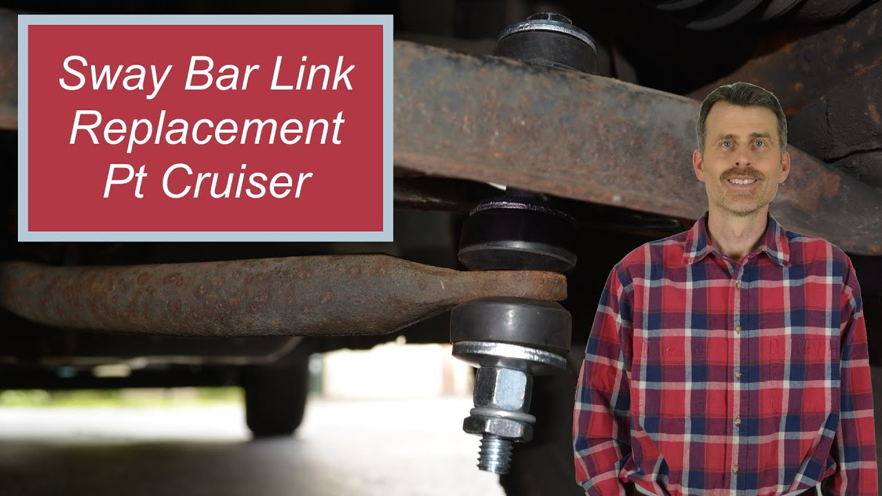 Rear Sway Bar Link >> Sway Bar Link Replacement Pt Cruiser - YouTube