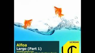 Alfoa - Largo (Aggressor & Ivan Nikusev Remix)