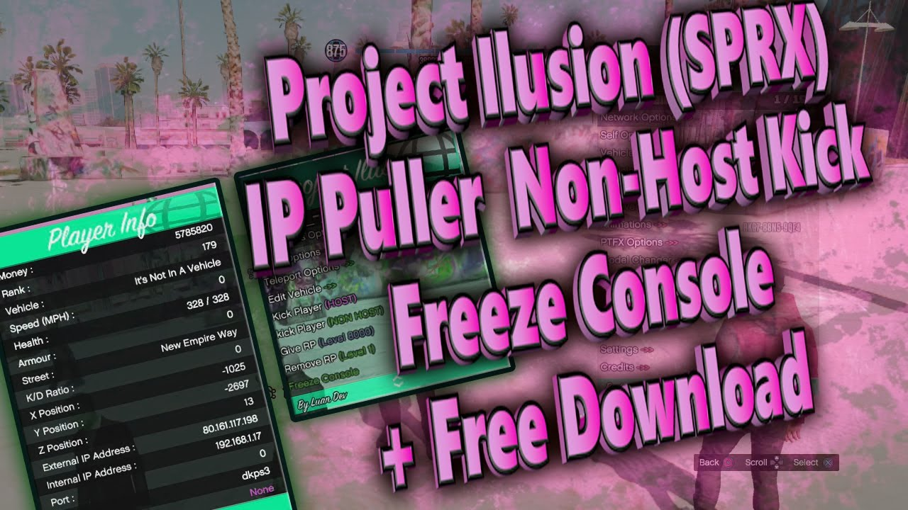 NEW (SPRX) (GTA 5/PS3) Project Ilusion V1 IP Puller) Non-Host Kick/Freeze  Console + Free Download