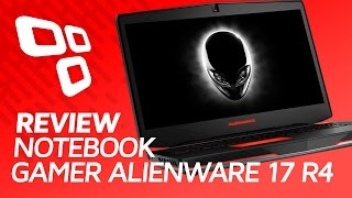 Notebook Gamer Alienware 17 R4 - Review - TecMundo