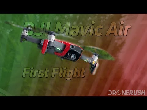 DJI Mavic Air first flight impressions - Drone Rush