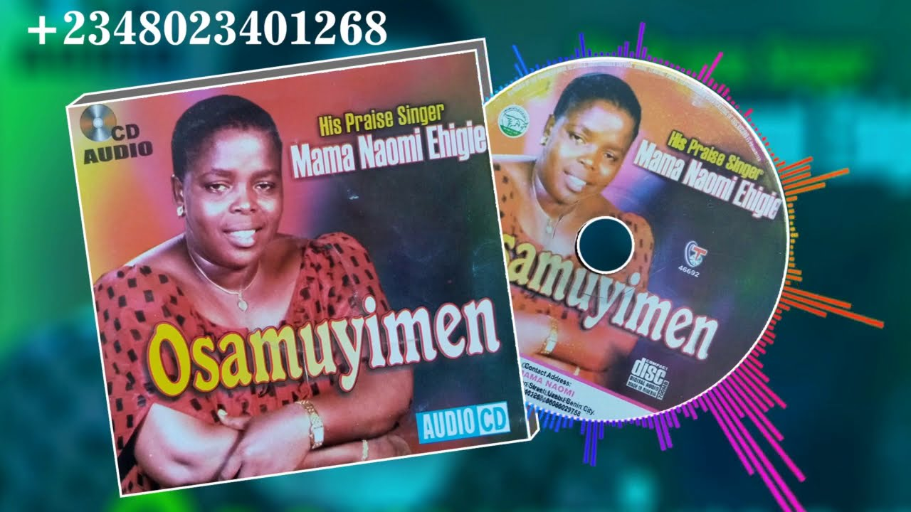 Download Evang. Naomi Ehigie - Titled: Osamuyimen