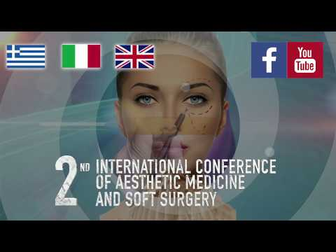 Second Aesthetic Medicine & Soft Surgery conference Athens 17-18/11/17