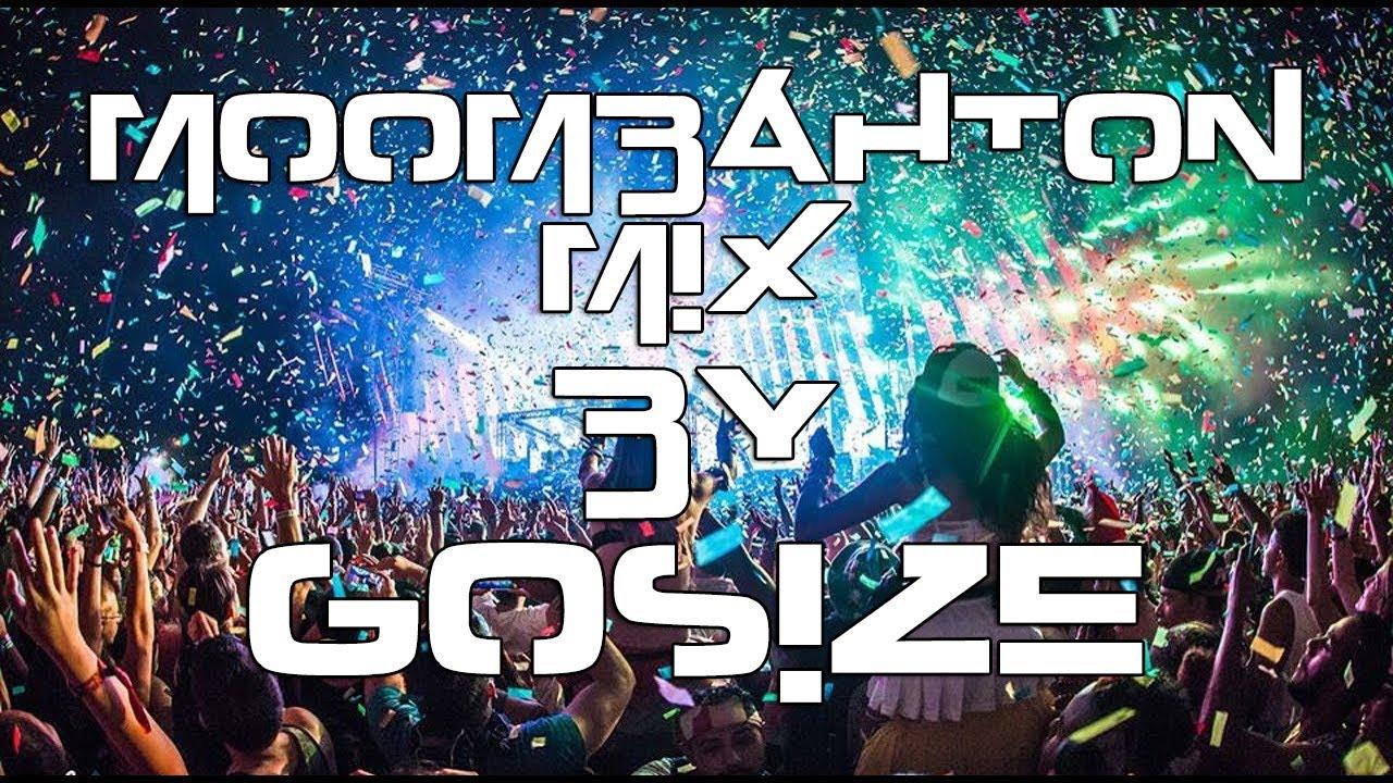 Moombahton Mix 2019 The Best Of June By Gosize Twerk Mix Musica Latina Reggeton Lo Mas Nuevo Youtube