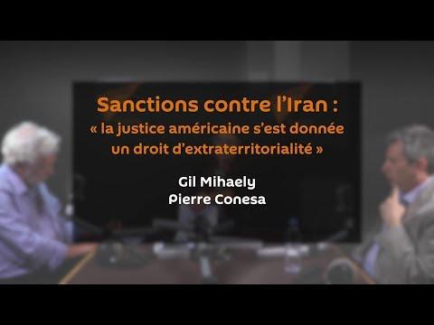 Sanctions contre l'Iran : « la justice américaine s'est donnée un droit d'extraterritorialité »