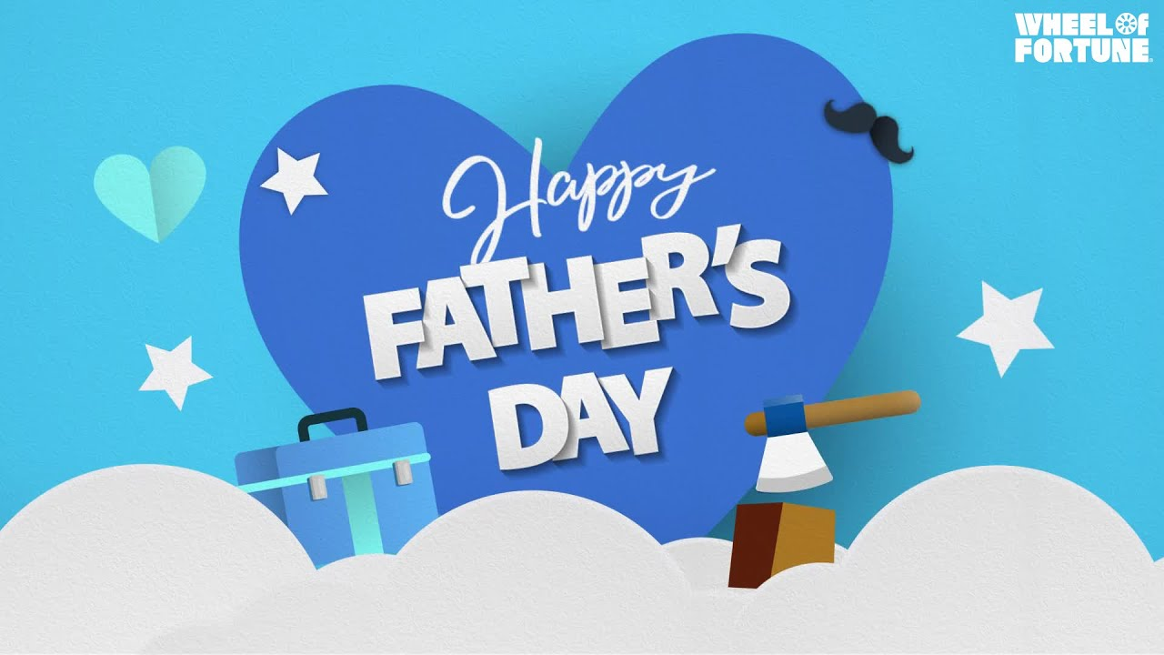Happy Father's Day From Wheel of Fortune! | Wheel of Fortune