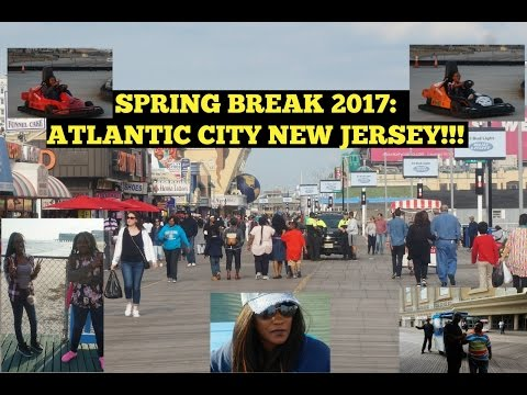 WELCOME TO ATLANTIC CITY| SPRING BREAK 2017!!