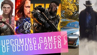 Upcoming Games of October 2018 on Pc, XBox, PS4