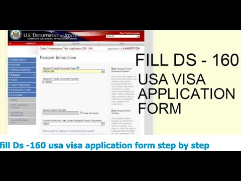 Fill Ds -160 Usa Visa Application Form Step By Step In 2020