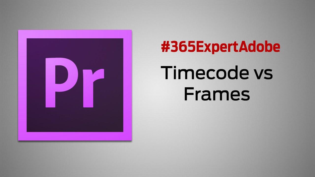 191 - Premiere Pro - Dominando a timeline VI Timecode vs Frames ...
