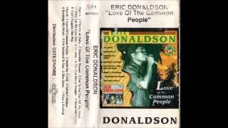 ERIC DONALDSON  (Love Of The Common People - 1993_1971)  A02- Miserable Woman