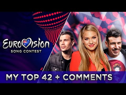 EUROVISION 2017 | TOP 42 + COMMENTS - FROM AUSTRALIA