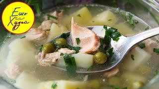 Ешь и Худей Вкусный и Легкий Рыбный Суп Картофельная Уха из Горбуши с Зеленым Горошком