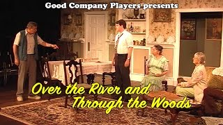 Over the River and Through the Woods at 2nd Space Theatre