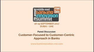 Mebis panel session: customer-focused to customer-centric approach in banks @expotrade