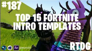 Top 15 Fortnite Intro Templates! #187 SVP, Panzoid, Cinema4d and After Effects! + Free Download