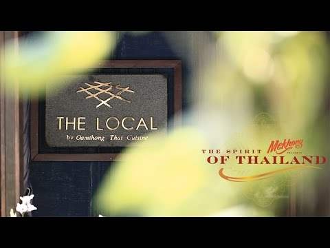 Spirit of Thailand THE LOCAL BY OAMTHONG THAI CUISINE