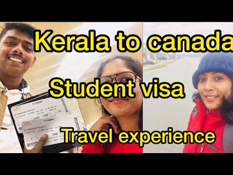 Kerala To Canada // Student Visa // Travel Experience