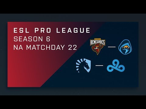 CS:GO: Renegades vs. Rogue | Liquid vs. Cloud9 - Day 22 - ESL Pro League Season 6 - NA Main