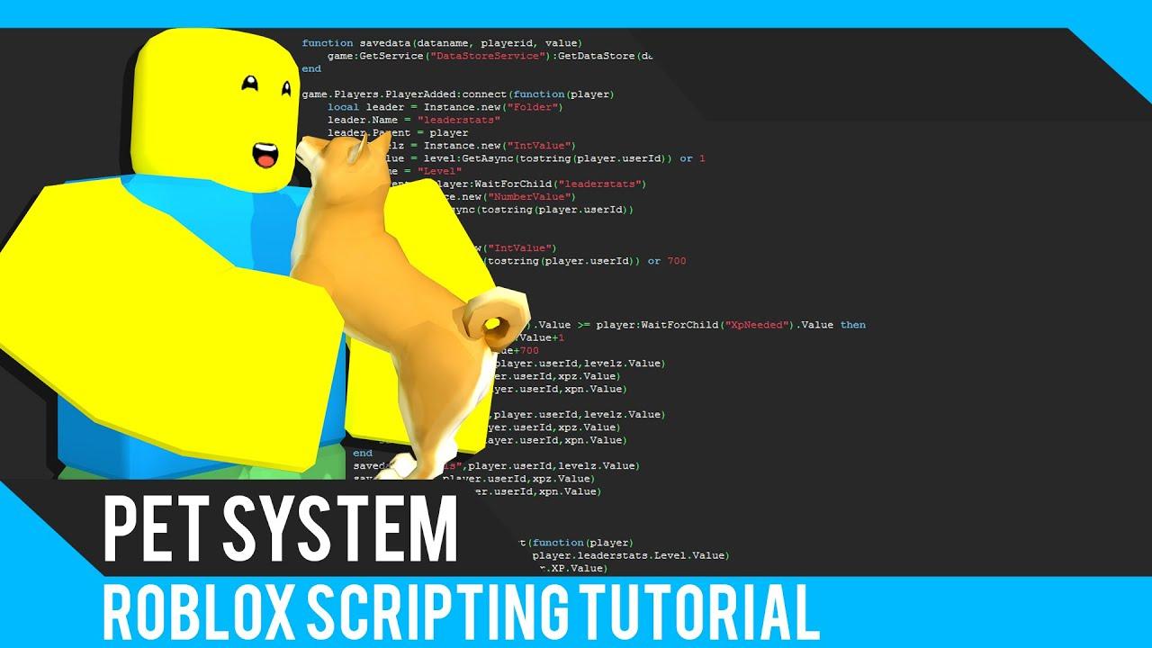 Roblox: Pets Tutorial - Roblox Scripting Tutorial
