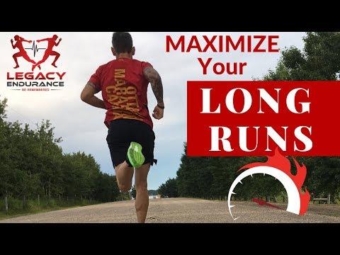 Marathon Training Tips MAXIMIZE the LONG RUN