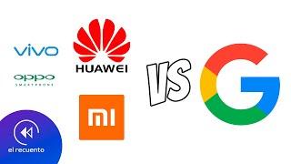 huawei-y-xiaomi-se-unen-contra-google-el-recuento