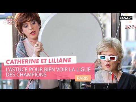 L'astuce pour bien voir la ligue des champions - Catherine et Liliane - CANAL+