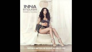 "Inna ""Endless""  Remixed By Tony Zampa (Official Remix)"