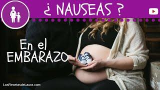 Cura para las NAUSEAS en el embarazo  | Recetas para Mamás