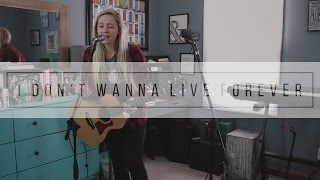 I Don't Wanna Live Forever  Taylor Swift & Zayn Loop Cover