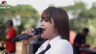 Karna Su Sayang RINDI SAFIRA - SAVANA JOS SMAN 1 NGLAMES MADIUN 2018.mp3