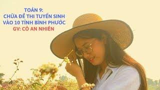 Toán 9:(Câu 5) Chữa đề thi tuyển sinh vào 10 môn Toán tỉnh Bình Phước năm 2018-2019
