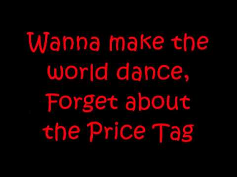 Jessie J - Price Tag ft b.o.b (LYRICS!)