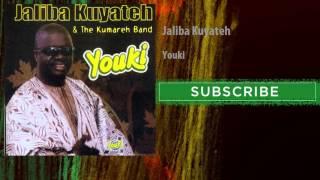 Jaliba Kuyateh - Youki