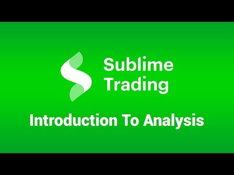 Sublime Trading Analysis Introduction Video