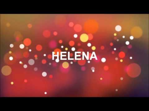 grattis helena GRATTIS PÅ FÖDELSEDAGEN HELENA   YouTube grattis helena