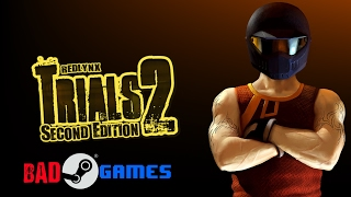 Bad Steam Games - #1 - Trials 2: Second Edition