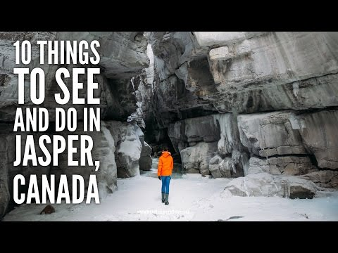 10 Things To See And Do In Jasper... in Alberta, Canada || THE CANADIAN ROCKIES