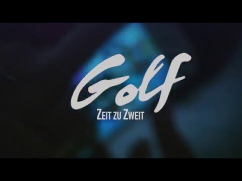 Golf - Zeit zu Zweit (Official Video)