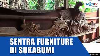Menengok Produk Furniture Lokal Sukabumi