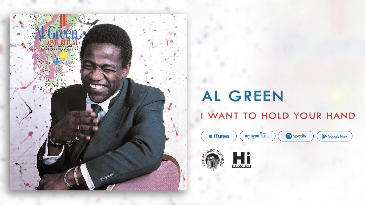 al-green-i-want-to-hold-your-hand-official-audio-al-green