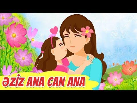 """Uşaq mahnısı """"Əziz Ana can Ana"""""""