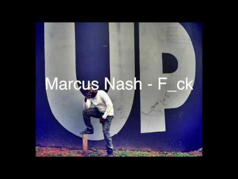 Marcus Nash F_ck ( Played Yo Self)