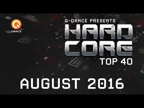August 2016 | Q-dance Presents Hardcore Top 40