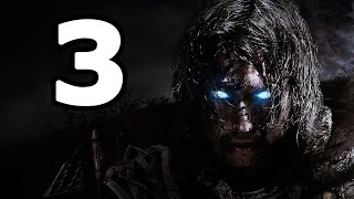 Middle-earth: Shadow of Mordor Walkthrough Part 3 - No Commentary Playthrough (PC)