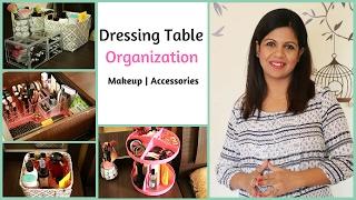 Dressing Table Organization | Makeup Organization